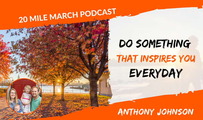 TMM023: Do Something That Inspires You Everyday